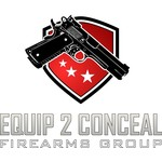EQUIP 2 CONCEAL FIREARMS GROUP LLC