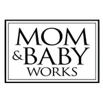 Mom & Baby Works