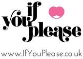 If You Please UK coupons or promo codes at ifyouplease.co.uk