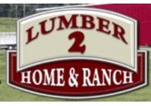 Lumber 2 Home & Ranch coupons or promo codes at lumber2.com